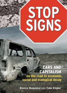 Cars and Capitalism on the Road to Economic, Social and Ecological Decay